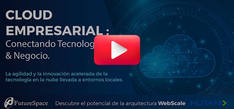Webinar Cloud Empresarial Future Space