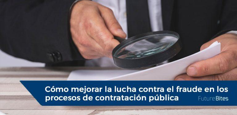 la lucha contra el fraude en los procesos de contratación pública