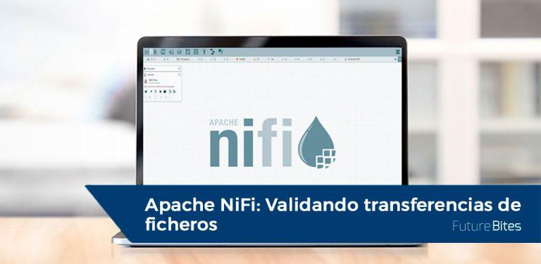 Apache NiFi: Validando transferencias de ficheros