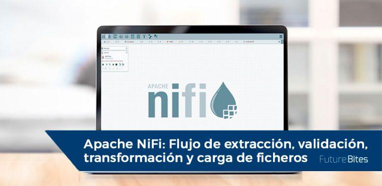 Apache Nifi: Flujo de extracción, validación, transformación y carga de ficheros