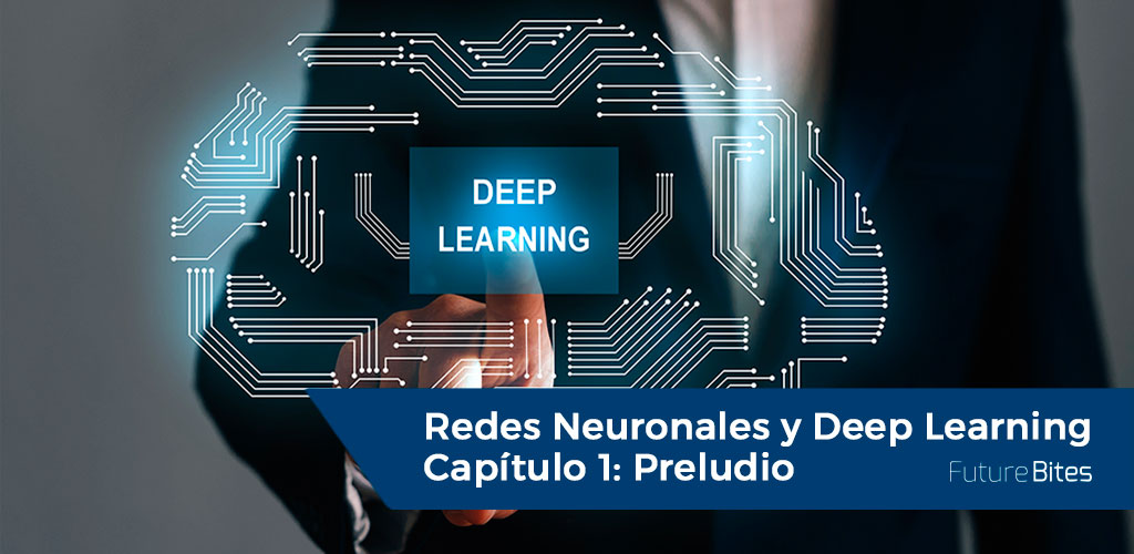 Redes Neuronales y Deep Learning