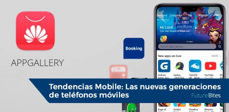 Tendencias Mobile | Las nuevas generaciones de teléfonos móviles