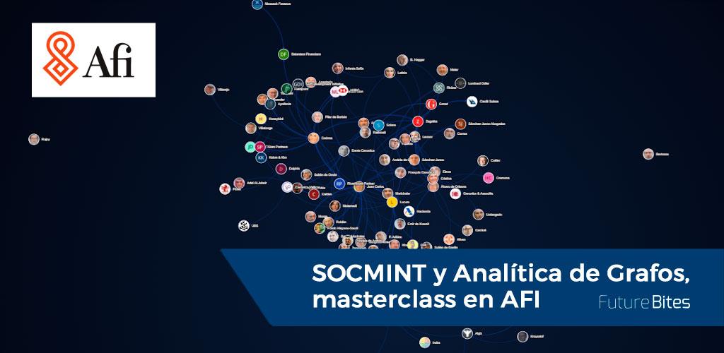 SOCMINT y Analítica de Grafos, masterclass en AFI